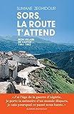 Telecharger Livres Sors la route t attend (PDF,EPUB,MOBI) gratuits en Francaise