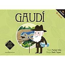 Gaudi (Los más GRANDES para los más PEQUEÑOS, Band 1)