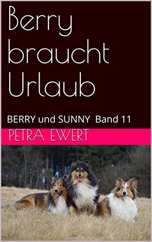 Berry braucht Urlaub: BERRY