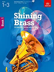Shining Brass, Book 1: 18 Pieces for Brass, Grades 1-3, with CD (Shining Brass (ABRSM))