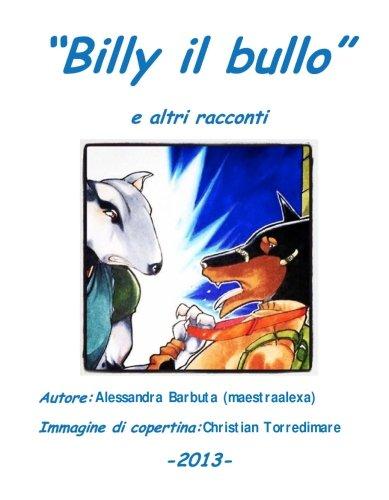 Altra Sammlung (Billy il bullo e altri racconti)
