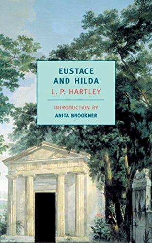 Eustace and Hilda (New York Review Books Classics) por L. P. Hartley