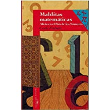 Malditas matematicas (Alicia en el pais de los numeros) (Alfaguara 14 Años (zaharra)