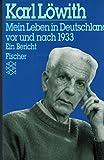 Mein Leben in Deutschland vor und nach 1933: Ein Bericht