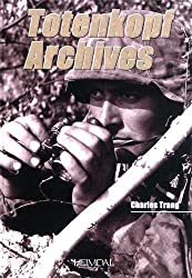 Totenkopf Archives (French Edition) by Charles Trang (2011-09-20)