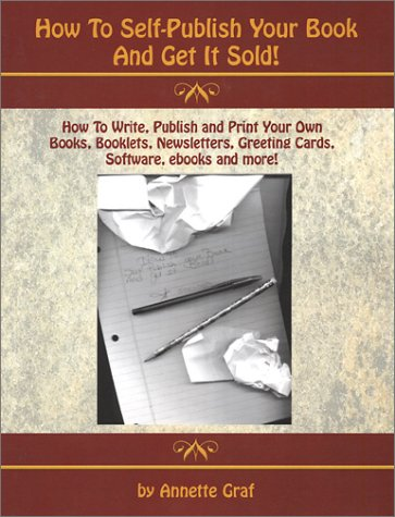 How to Self-Publish Your Book and Get It Sold!