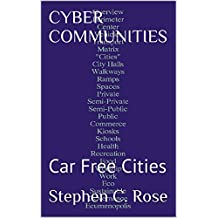 CYBER  COMMUNITIES: Car Free Cities (English Edition)