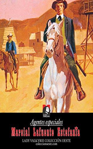 Agentes especiales (Colección Oeste) por Marcial Lafuente Estefanía