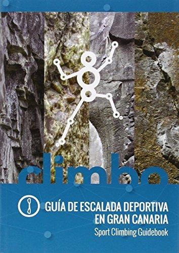 Guía De Escalada Deportiva En Gran Canaria
