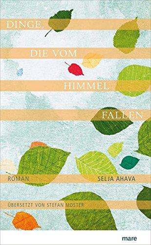 Buchseite und Rezensionen zu 'Dinge, die vom Himmel fallen' von Selja Ahava