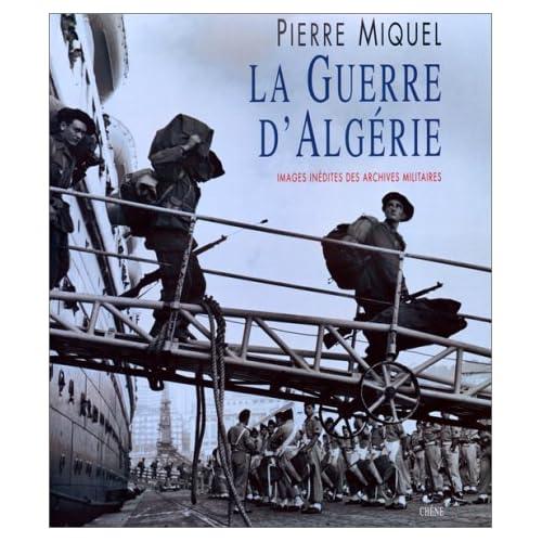 La guerre d'Algérie. Images inédites des archives militaires