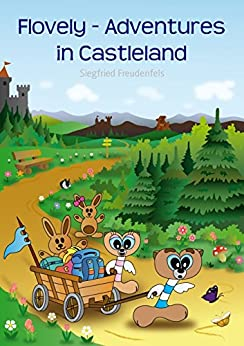Flovely - Adventures in Castleland (English Edition)