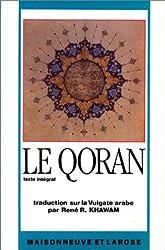 Le Qoran : Texte intégral