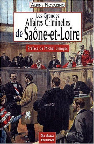 Saone-et-Loire Grandes Affaires Criminelles
