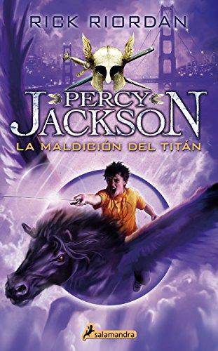LA MALDICION DEL TITAN -Rtca.Nva.Portada- (PercyIII) (Narrativa Joven) por RICK RIORDAN