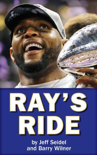 Ray's Ride: The Amazing Journey of Ray Lewis (English Edition) -