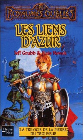 La Pierre du Trouveur, Tome 1 : Les liens d'Azur par Jeff Grubb