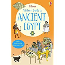 A Visitor's Guide to Ancient Egypt (Visitor's Guides) (Visitor Guides)