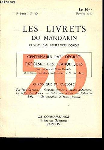 LES LIVRETS DU MANDARIN 2E SERIE N°10 LE 50EME FEVRIER 1959 - CENTENAIRE PAR DECRET - EXEGESE LES DIABOLIQUE.