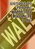 Sistema de Trading Bandas de Bollinger y RSI