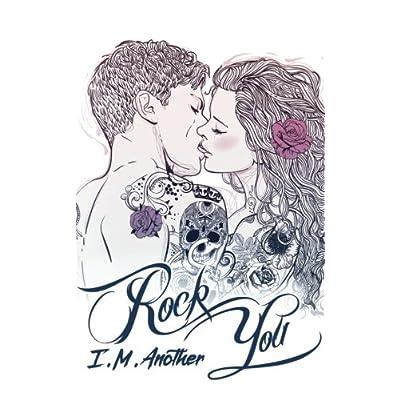Rock You: Conquistarti