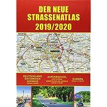 Straßenatlas 2019/2020 Deutschland/Europa: Deutschland - Österreich - Schweiz