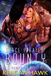 Space Pirates' Bounty (Strength in Numbers Book 2) (English Edition)