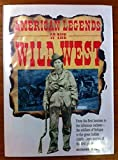 American Legends of the Wild West