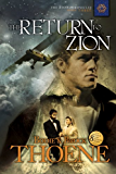 The Return to Zion (The Zion Chronicles Book 3) (English Edition)