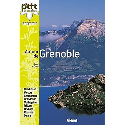 Autour de Grenoble: 52 nouveaux itinéraires