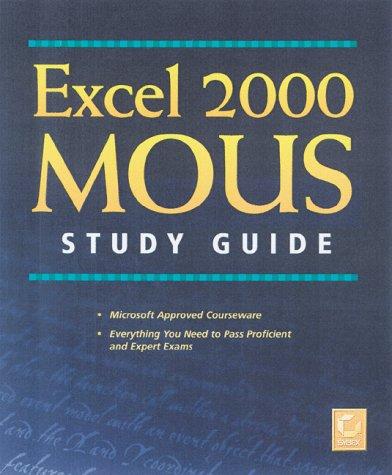 Excel 2000 MOUS Study Guide por Gini Courter