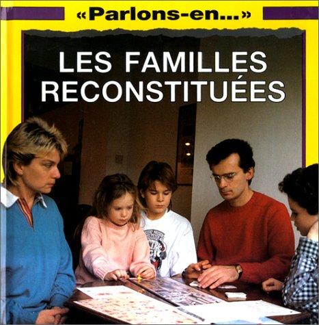 LES FAMILLES RECONSTITUEES