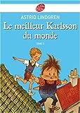 Telecharger Livres Karlsson sur le toit Tome 3 Le meilleur Karlsson du monde (PDF,EPUB,MOBI) gratuits en Francaise