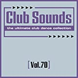 Club Sounds, Vol. 70