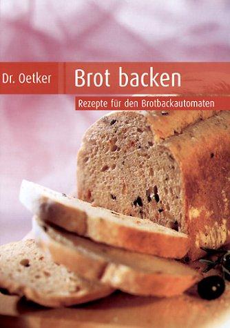Preisvergleich Produktbild Brot backen. Rezepte für den Brotbackautomat