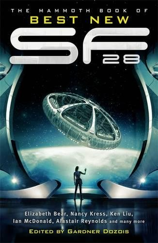 The Mammoth Book Of Best New SF 28 (Mammoth Books)