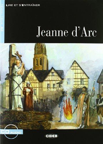 Jeanne d'Arc. Con CD Audio (Lire et s'entraîner)