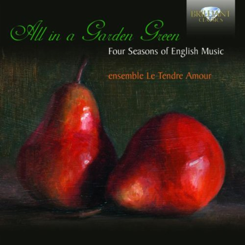 All in a Garden Green, Four Seasons of English Music Amour-serie