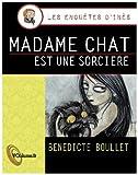 Telecharger Livres Madame chat est une sorciere (PDF,EPUB,MOBI) gratuits en Francaise