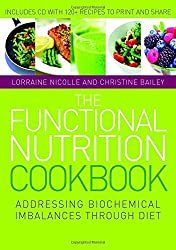 The Functional Nutrition Cookbook: Addressing Biochemical Imbalances through Diet by Lorraine Nicolle (2012-09-15)