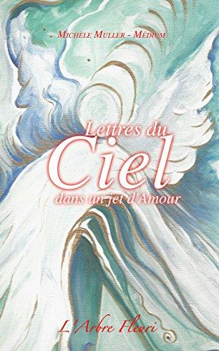 Lettres du Ciel dans un jet d'Amour