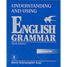 Understanding and Using English Grammar, without Answer Key Student Book Full (with Answer Key): Student Book with Answer Key