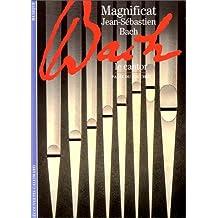 Magnificat : Jean-Sébastien Bach, Le Cantor