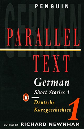 German Short Stories: Deutsche Kurzgeshichten: Volume 1 (Penguin Parallel Text Series)