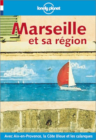 Marseille et sa région 2000 par Lonely Planet