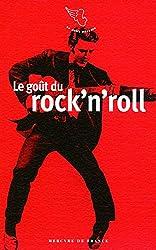 Le goût du rock'n'roll