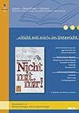 """""""Nicht mit mir!"""" im Unterricht:  Lehrerhandreichung zum Jugendroman von Christine Biernath - Klassenstufe 6 - 8"""