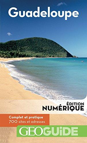 Descargar Libro GEOguide Guadeloupe de Collectif Gallimard Loisirs