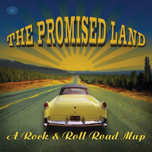 The Promised Land: A Rock & Ro...
