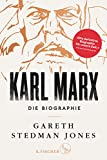 Karl Marx: Die Biographie - Gareth Stedman Jones